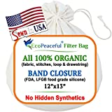 EcoPeaceful - Tight Weave - Organic Cotton Strainer Bag (ALL 100%...